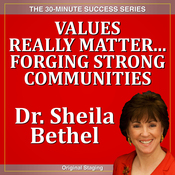 Values Really Matter...Forging Strong Communities: The 30-Minute 'New Breed of Leader' Success Series audiobook download