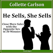 He Sells, She Sells: Close More Sales with the Opposite Sex in 30 minutes audiobook download