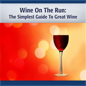 Wine on the Run: The Simplest Guide to Good Wine & More! (Unabridged) audiobook download