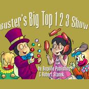 Buster's Big Top 1 2 3 Show: Bugville Jr. Learning Adventures (Unabridged) audiobook download