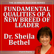 Fundamental Qualities of a New Breed of Leader: The 30-Minute 'New Breed of Leader-Change' Success Series audiobook download