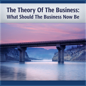 Theory of the Business: A Clear Focus on Your Core Mission (Unabridged) audiobook download