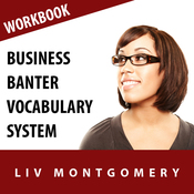 Business Banter Vocabulary System: Speed Learning Now Vocabulary Builder audiobook download