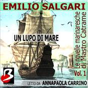 Le novelle marinaresche [The Sailor's Tales], Vol. 01: Un Lupo di Mare (Unabridged) audiobook download