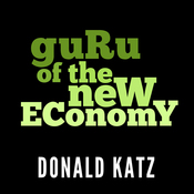 Guru of the New Economy (Unabridged) audiobook download