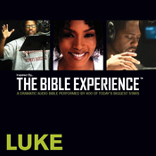 Luke: The Bible Experience (Unabridged) audiobook download