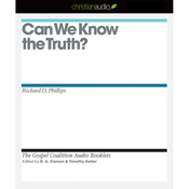 Can We Know the Truth? (Unabridged) audiobook download