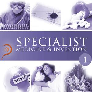 Specialist-medicine-invention-volume-1-unabridged-audiobook