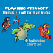 Undersea, 6, 7 with Buster and Friends: Bugville Jr. Learning Adventures (Unabridged) audiobook download