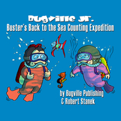Buster's Back to the Sea Counting Expedition: Bugville Jr. Learning Adventures (Unabridged) audiobook download