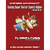Racing Super Buster Counts Higher (And You Can Too): Bugville Jr. Learning Adventures (Unabridged) audiobook download