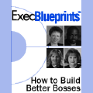 How-to-build-better-bosses-leadership-development-essentials-execblueprint-unabridged-audiobook