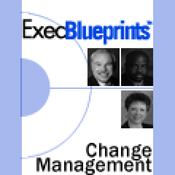 Change Management: Essentials for Smooth Transitions and Satisfied Employees: ExecBlueprint (Unabridged) audiobook download
