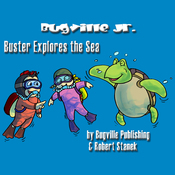 Buster Explores the Sea: Bugville Jr. Learning Adventures (Unabridged) audiobook download