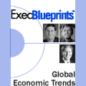Understanding and Analyzing Global Economic Trends Affecting Your Company: ExecBlueprint (Unabridged) audiobook download