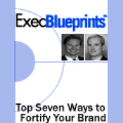 The Top Seven Ways to Fortify Your Brand: ExecBlueprint (Unabridged) audiobook download