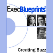 Creating Buzz: Generating Excitement about New Products and Services: ExecBlueprint (Unabridged) audiobook download