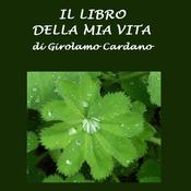 Il libro della mia vita [The Book of My Life] (Unabridged) audiobook download