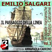 Le Novelle Marinaresche, Vol. 3: Il Passaggio della Linea [The Seafaring Novels, Vol 3: Crossing the Line] (Unabridged) audiobook download