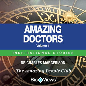 Amazing-doctors-volume-1-inspirational-stories-unabridged-audiobook