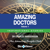 Amazing Doctors - Volume 1: Inspirational Stories (Unabridged) audiobook download