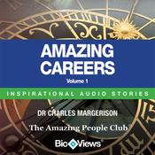 Amazing Careers - Volume 1: Inspirational Stories (Unabridged) audiobook download