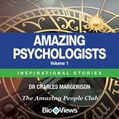 Amazing Psychologists, Volume 1: Inspirational Stories (Unabridged) audiobook download