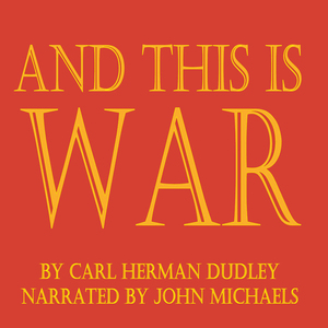 And-this-is-war-unabridged-audiobook
