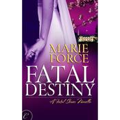 Fatal Destiny: A Fatal Novella, Book 3.5 (Unabridged) audiobook download