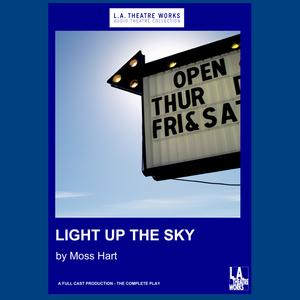 Light-up-the-sky-dramatized-audiobook