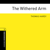The Withered Arm (Adaptation): Oxford Bookworms Library (Unabridged) audiobook download