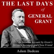 The Last Days of General Grant (Unabridged) audiobook download