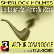 Sherlock Holmes - La Lega dei Capelli Rossi [The Adventure of the Three Gables] (Unabridged) audiobook download