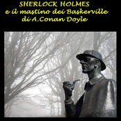 Sherlock Holmes e il mastino dei Baskerville [The Hound of the Baskervilles] audiobook download