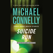 Suicide Run: Three Harry Bosch Stories (Unabridged) audiobook download