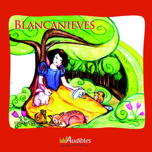Blancanieves-snow-white-unabridged-audiobook