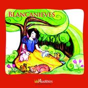 Blancanieves [Snow White] (Unabridged) audiobook download