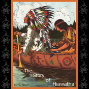 The Story of Hiawatha (Unabridged) audiobook download