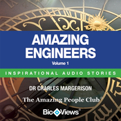Amazing Engineers - Volume 1: Inspirational Stories (Unabridged) audiobook download