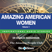 Amazing American Women - Volume 1: Inspirational Stories (Unabridged) audiobook download
