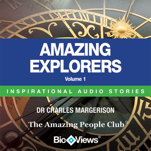 Amazing-explorers-volume-1-inspirational-stories-unabridged-audiobook
