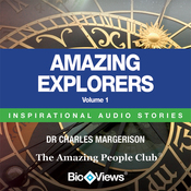 Amazing Explorers - Volume 1: Inspirational Stories (Unabridged) audiobook download