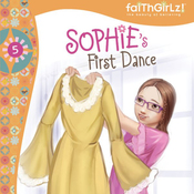 Sophie's First Dance: Faithgirlz!, Book 5 (Unabridged) audiobook download