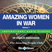 Amazing Women in War - Volume 1: Inspirational Stories (Unabridged) audiobook download