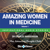 Amazing Women in Medicine - Volume 1: Inspirational Stories (Unabridged) audiobook download