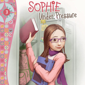 Sophie Under Pressure (Unabridged) audiobook download