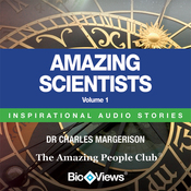 Amazing Scientists - Volume 1: Inspirational Stories (Unabridged) audiobook download