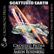 Crossed Paths: A Tale of the Dread Remora (Scattered Earth) (Unabridged) audiobook download