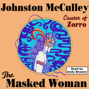 The Masked Woman (Wildside Pulp Classics) (Unabridged) audiobook download