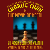 Charlie Chan in The Pawns of Death (Unabridged) audiobook download